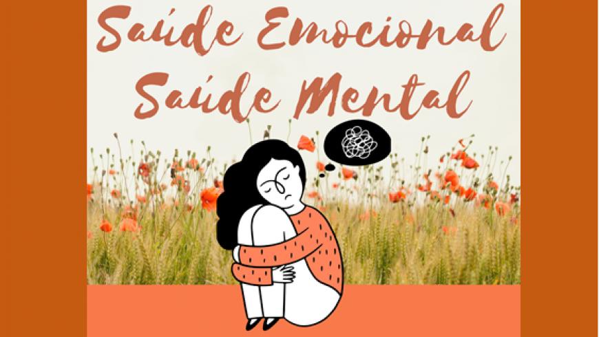 Saúde Emocional, Mental, Sustentabilidade Ambiental e Trabalho
